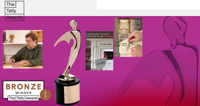 Telly Awards 2 Джордж Уокер специализируется на преподавании искусства деревообрабатывающего дизайна. Он написал множество статей для деревообрабатывающих журналов по всей стране, в том числе популярный журнал по деревообработке . Серия DVD Lie-Nielsen George Walker получила бронзовую телевизионную премию 2010 года за выдающиеся образовательные фильмы.